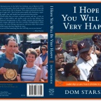 "Dom Starsia's new book ""I Hope You Will be Very Happy"" will be available Oct.15"